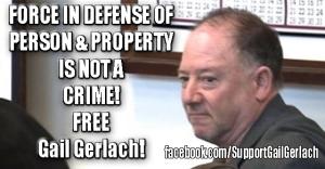 Gail Gerlach is a Hero, Not a Criminal